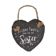 I Love That You Are My Sister Mini Heart Shaped Slate Plaque